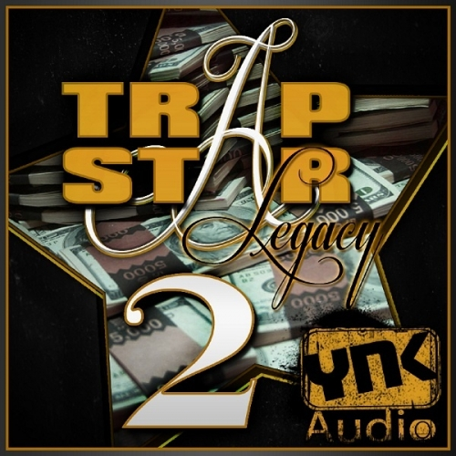 YnK Audio Trap Star Legacy Vol.2 ACiD WAV MiDi AiFF FLP-MAGNETRiXX